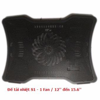 Đế tải nhiệt S1 - 1 Fan / 12